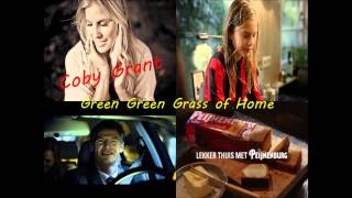 Coby Grant -  Green Green Grass of Home (Reclame Peijnenburg 2015)