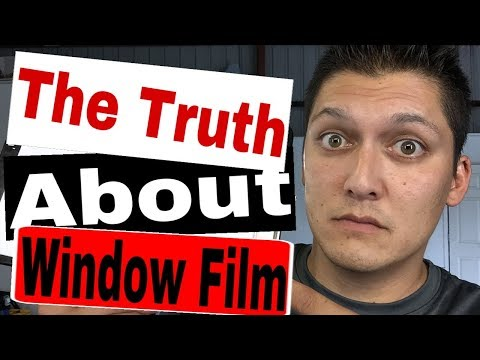 The Truth About Window Film
