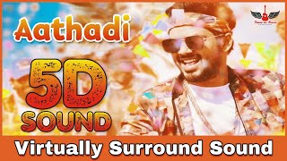 Aathadi Enna Odambu | 8D Audio Song | Natpe Thunai | Hiphop Thamizha 8D Songs