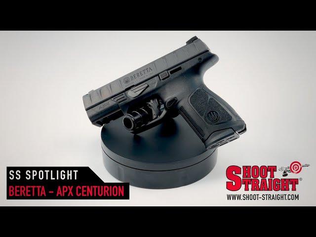 Beretta APX Centurion - Shoot Straight Spotlight