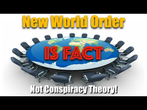 New World Order is Fact, not Conspiracy Theory