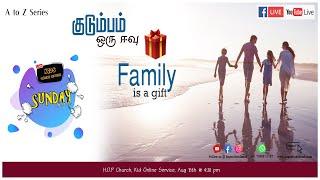 🔴 LIVE  I  Family is a gift   I   A-Z Series  I HOP Church I Kids Online Service  I  15th Aug 2021