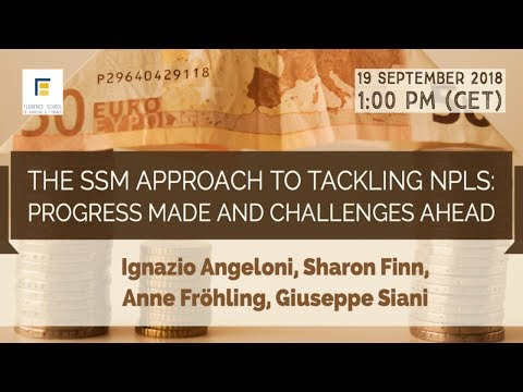 The SSM Approach To Tackling NPLs: Progress Made And Challenges Ahead
