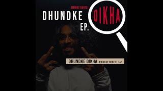 Dhund Ke Dikha Emiway Bantai Mp3 Song Download