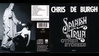 Chris de Burgh - Spanish Train And Other Stories (audio)