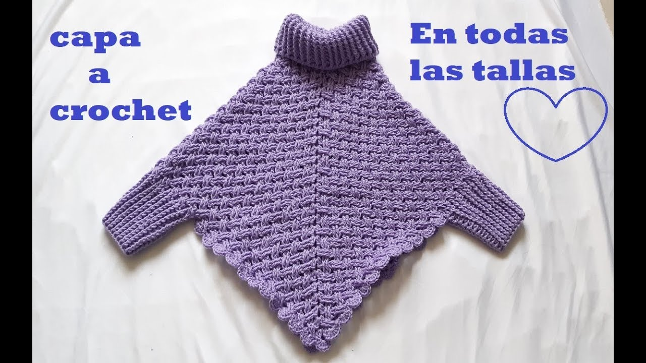 Capa A Crochet En Todas Las Tallas Con Mangas Y Cuello Punto De Ganchillo Parte 1 Youtube