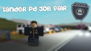 ROBLOX | LANDER POLICE DEPARTMENT | LPD JOB FAIR