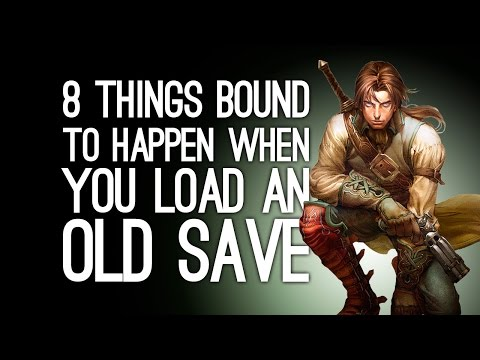 8 Things That Always Happen When You Go Back to an Old Save