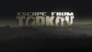 【EFT】Escape from Tar...