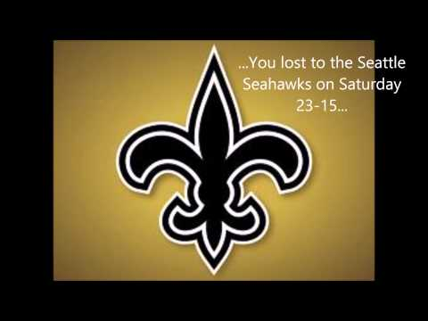 To the New Orleans Saints
