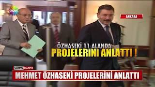 Mehmet Özhaseki projelerini anlattı