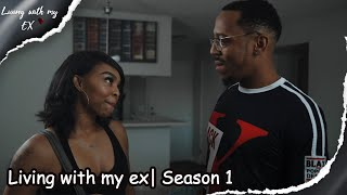 Living with my ex| Season 1| Web Series