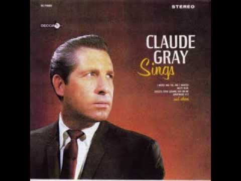 Claude Gray -  Just Between You And Me