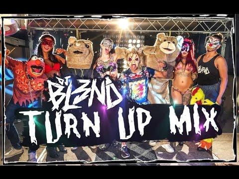 (TURN UP MIX) - DJ BL3ND