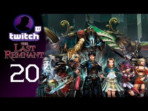 Let's Play The Last Remnant - (From Twitch) - Part 20 - Cam Down, Also Ludope!