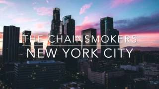 The Chainsmokers - New York City [1 hour loop]