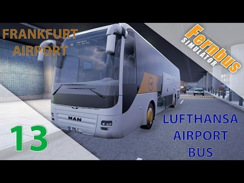 [Fernbus Simulator] Episode n°13 : Lufthansa Airport Bus | On part de l'aéroport de Frankfurt !