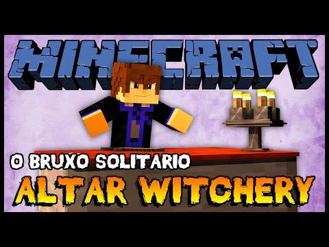 Altar do Witchery  O Bruxo Solitário #07 Minecraft + Mods 172