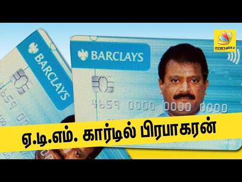 LTTE Prabhakaran's picture on ATM Cards in England  | Latest World Tamil News