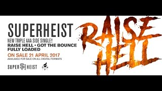 SUPERHEIST RAISE HELL Official Trailer