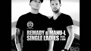 Single Ladies - Remady & Manu-L ft. J-Son