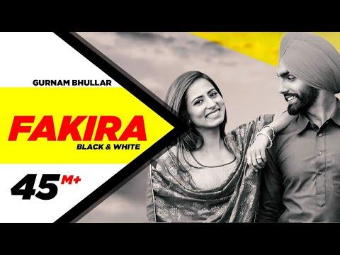 Fakira (Official B&W Video)   Ammy Virk, Sargun Mehta   Jaani   B Praak