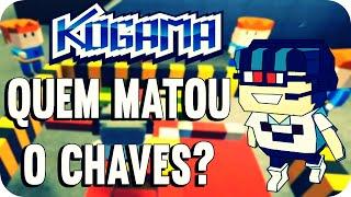 Kogama - Quem matou o Chaves