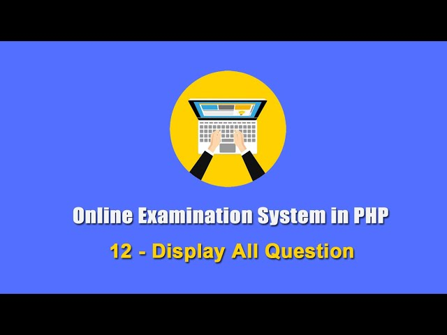 12 - Display All Question - Online Examination System in PHP