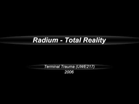 Radium  -  Total Reality  (2006)