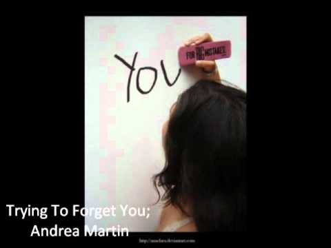 Andrea Martin - Trying To Forget You