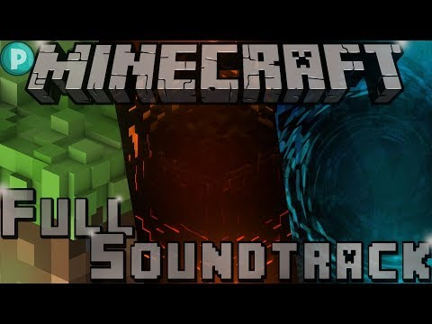 🎶Minecraft Full Soundtrack 2018 [as of 1.13]🎶