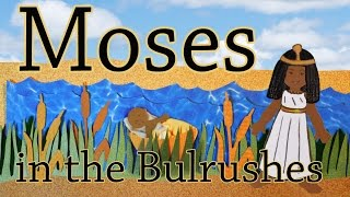 Moses in the Bulrushes | GCED | Song