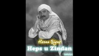 Hozan Şiyar - Heps u Zindan   Şiyar farqini heps u zindan kürtçe damar şarkı kürtçe arabesk