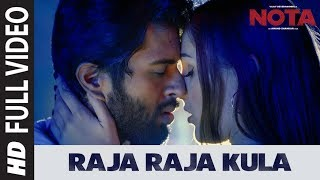 Raja Raja Kula Full Song || NOTA Tamil Movie || Vijay Deverakonda || Sam C.S || Anand Shankar