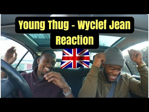 Young Thug - Wyclef Jean - Reaction