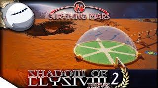 Breaking Through - Da Vinci Gameplay | Surviving Mars — Shadow of Elysium REDUX 2