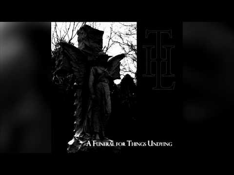 The Liquescent Horror - A Funeral for Things Undying (Full album HQ)