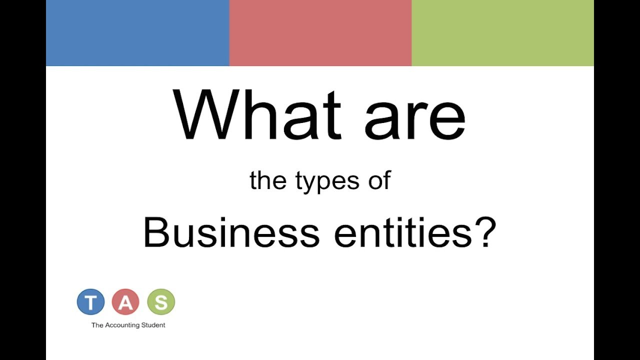 what are the types of business entities what are the types of business entities