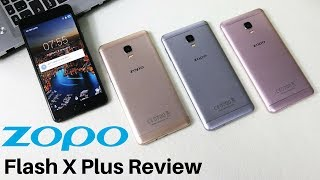 ZOPO Flash X Plus Review | Best Mobile Phone Under Rs 10,000