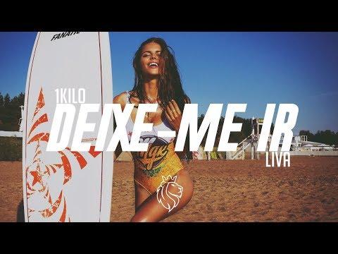 1Kilo - Deixe-Me Ir (LIVA Remix)