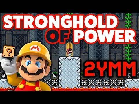 Super Mario Maker [2YMM] - Stronghold of Power [#33]