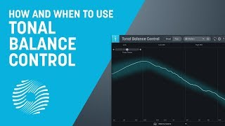 How and When to Use Improved Tonal Balance Control | iZotope Ozone