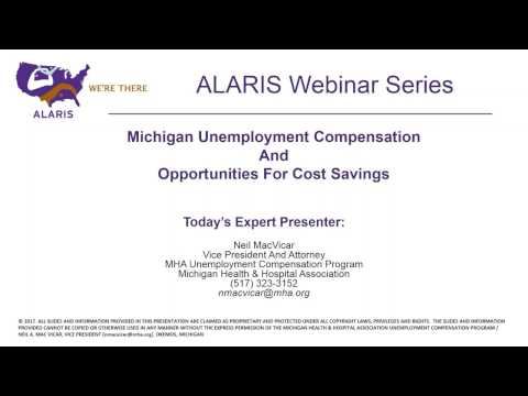 Webinar: Michigan Unemployment Compensation and Cost Savings with No Fault Auto PIP Benefits