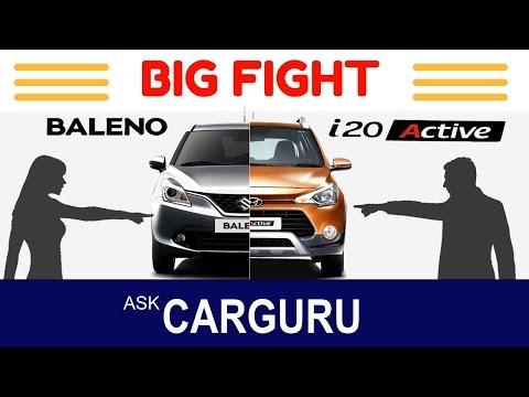 Maruti BALENO vs Hyundai i20 ACTIVE, The Big Fight, CARGURU, हिन्दी में, Best hatchback, All Details