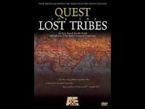 Quest for the Lost (10) Tribes of Israel - Documentary [Full]