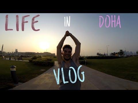 VLOG: Life in Doha