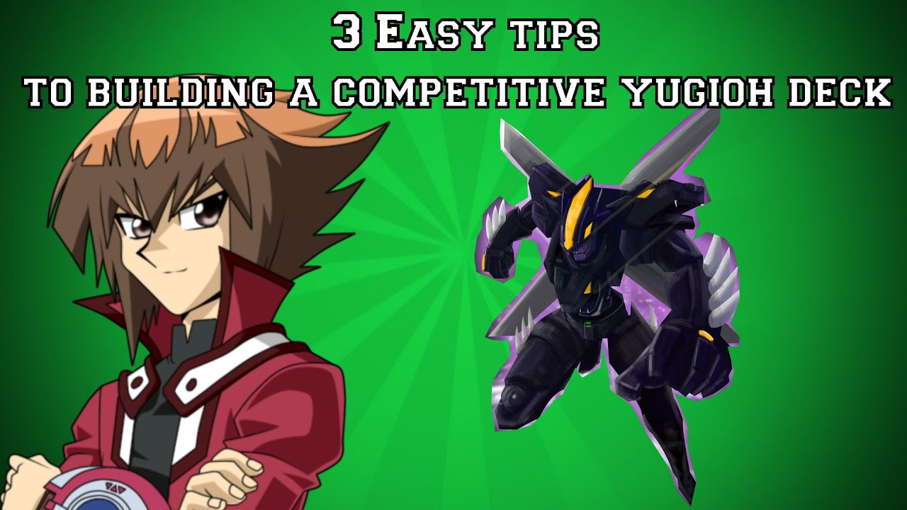 3 Easy Tips To Building Apetitive Yugioh! Deck