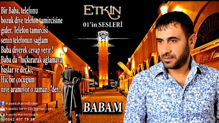 ETKİN - BABAM