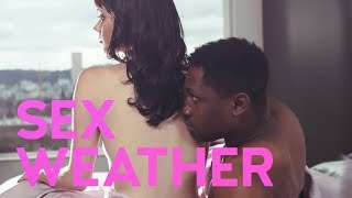 Sex Weather (2018) Official Trailer | Breaking Glass Pictures | BGP Indie Movie