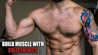 Video How to Build Muscle without Gym with Calisthenics/Bodyweight download MP3, 3GP, MP4, WEBM, AVI, FLV Oktober 2018